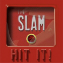 THE SLAM - Hit It ! (Scarlet Records, 2011)