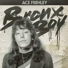 ACE FREHLEY - Bronx Boy (2018)