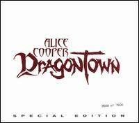 ALICE COOPER : DragonTown (Special Edition with Bonus CD)