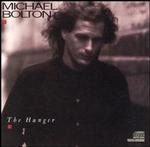 BUY > MICHAEL BOLTON : The Hunger
