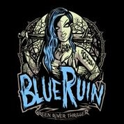 BLUE RUIN - Green River Thriller EP (2018)