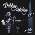 DEBBY HOLIDAY : Free2B (2017)