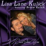 LISA LANE KULICK & BRUCE KULICK - If I Could Show You (iTunes single 2017)