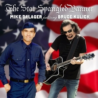 MIKE DALAGER - The Star Spangled Banner (feat. Bruce Kulick) (2018)