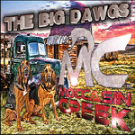 Moccasin Creek - The Big Dawgs - EP