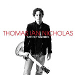 Thomas Ian Nicholas - Without Warning