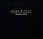 The CULT :  Rare Cult - The Demo Sessions (5CD boxset 2002)
