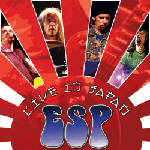 ESP - Live In Japan - reissue 2007