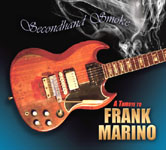 Secondhand Smoke - A Tribute to Frank Marino