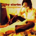 Gilby Clarke - the Hangover