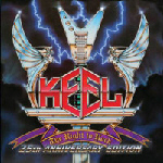 KEEL - The Right To Rock  25th Anniversary Edition (Frontiers Records 2010)