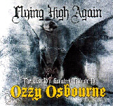Flying High Again - The World Greatest Tribute to Ozzy Osbourne