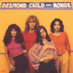 DESMOND CHILD AND ROUGE