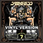 SHAMELESS - The Filthy 7  (vinyl LP version 2017)
