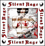 SILENT RAGE : Four Letter Word