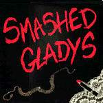 Smashed Gladys LP / CD