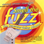 BUY - SMELL THE FUZZ Guitars That Rule The World 2.