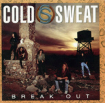 COLD SWEAT : Break Out