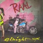 RAAL - Alright OK - 1989