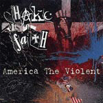 SHAKE THE FAITH : America The Violent