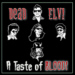 The Dead Elvi - A Taste of Blood !