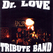Dr.Love Tribute band
