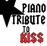 Piano Tribute To Kiss (2012)