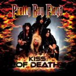 PRETTY BOY FLOYD : Kiss Of Death – A Tribute To Kiss (reissue 2015)