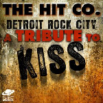 THE HIT Co. Detroit Rock City - A Tribute To KISS 2009