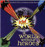 A World Without Heroes (soundtrack)