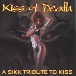 KISS OF DEATH - A SSIK Tribute To Kiss