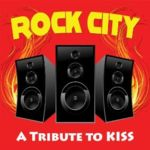 ROCK CITY : A Tribute to Kiss (digital download 2013)