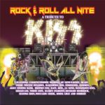 Rock & Roll All Nite - A Tribute To Kiss - 1974 - 2014 (Versailles Records 2015)